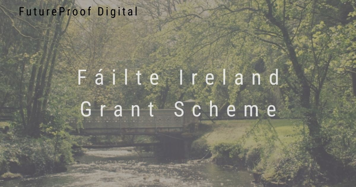 Fáilte Ireland Grant Scheme Featured Image